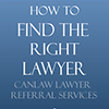 Pick and choose the best NB lawyer for your case with Canlaw's free BC Lawyer Referral Service
