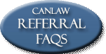 Click the FAQs Button to see how CanLaw's free lawyer referral service works to find the right type of lawyers for your case