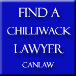 All Chilliwack British Columbia slip and fall law firms and lawyers