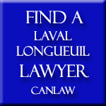 Laval Longueuil Lawyers and Notaries, who are members of the Law Society of Quebec approve and recommend CanLaw and use our services