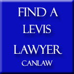 Levis Lawyers and Notaries, who are members of the Law Society of Quebec approve and recommend CanLaw and use our services