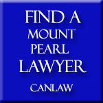 Mount Pearl Lawyers, who are members of the Law Society of Newfoundland, approve and recommend CanLaw and use our services
