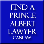 Prince Albert  Lawyers who are members of the Law Society of Saskatchewan approve and recommend CanLaw and use our services