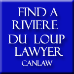 Riviere Du Loup Lawyers and Notaries, who are members of the Law Society of Nova Scotia approve and recommend CanLaw and use our services