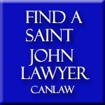 Saint John Lawyers who are members of the Law Society of New Brunswick approve and recommend CanLaw and use our services