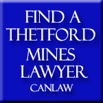 All Thetford Mines Quebec slip and fall law firms and lawyers